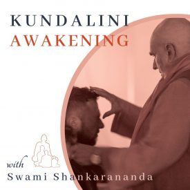 Kundalini Awakening Meditation Intensive with Swami Shankarananda Premium Podcast